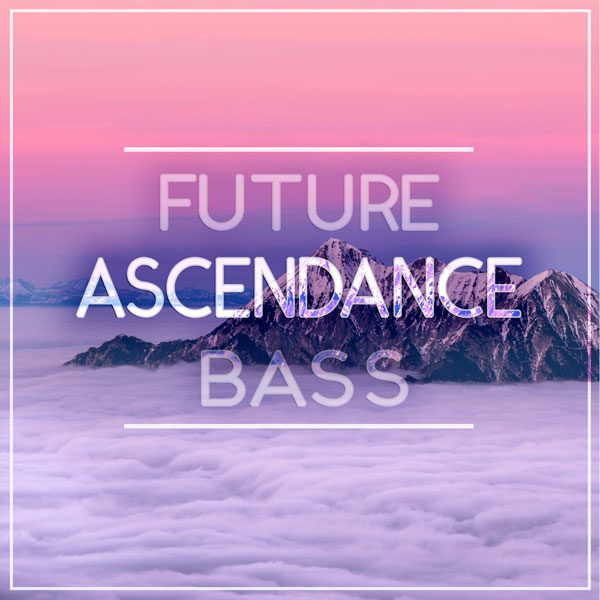 Ascendance, a Future Bass and Pop song